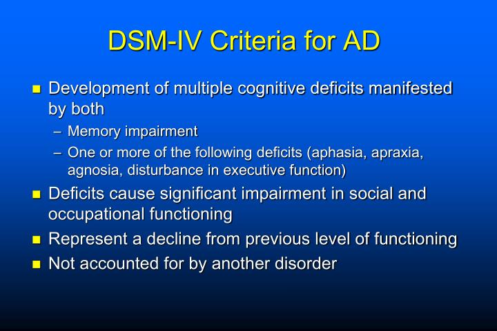 DSM-IV Criteria for AD