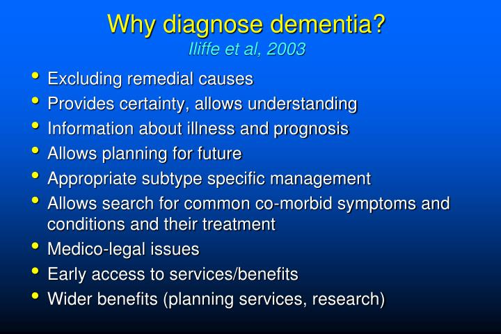 Why diagnose dementia iliffe et al 2003