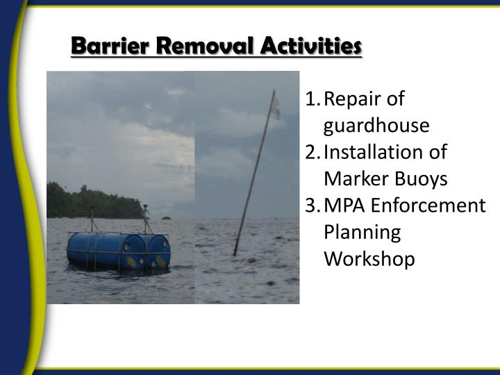 Barrier Removal Activities