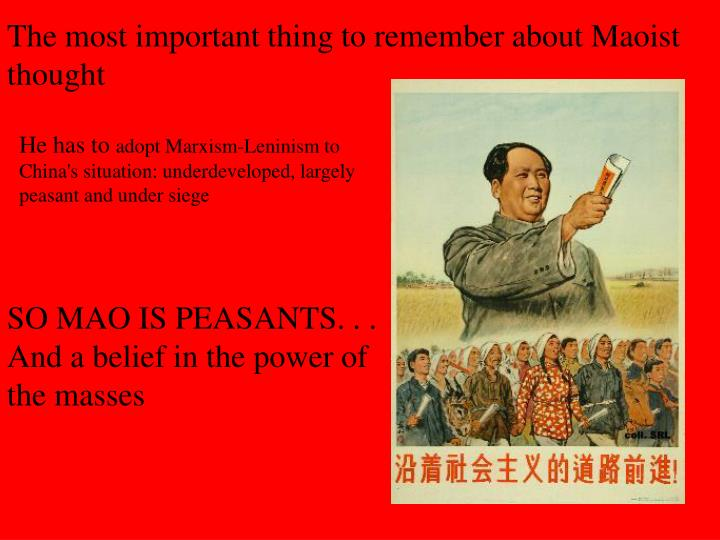 The most important thing to remember about Maoist thought