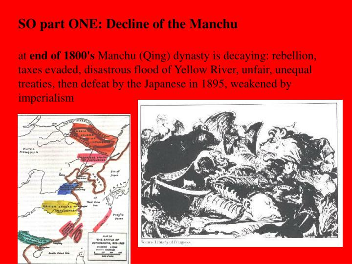SO part ONE: Decline of the Manchu
