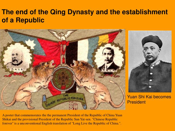 The end of the Qing Dynasty and the establishment of a Republic