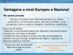 vantagens a n vel europeu e nacional4