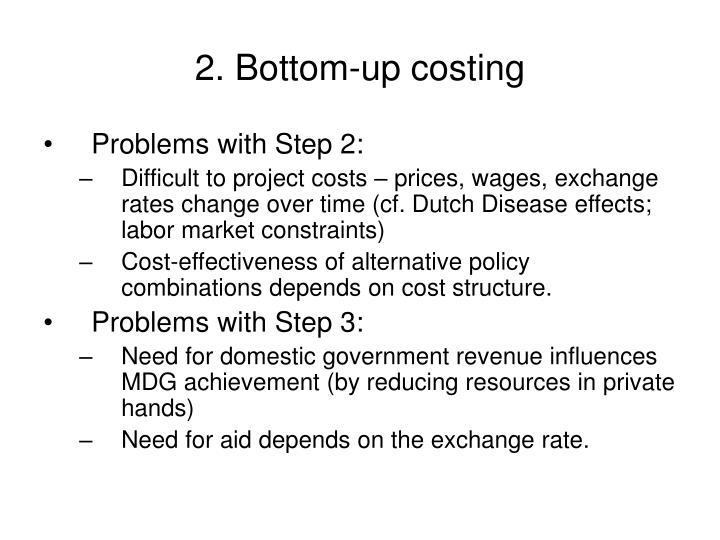 2. Bottom-up costing