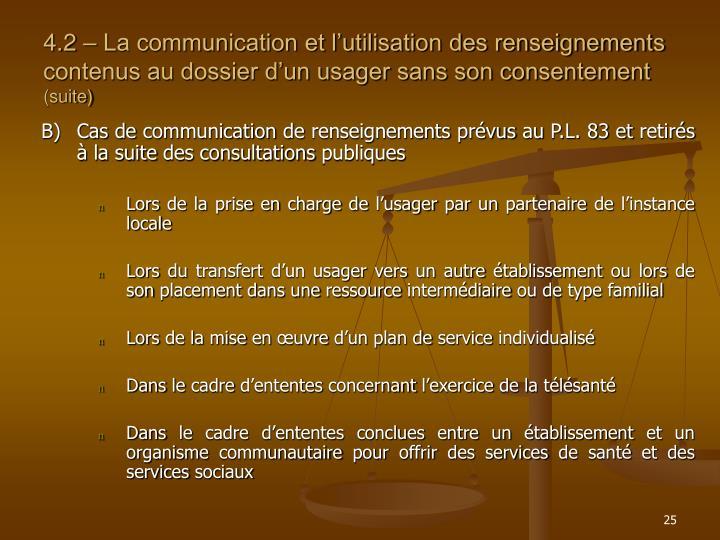 4.2 – La communication et l'utilisation des renseignements contenus au dossier d'un usager sans son consentement
