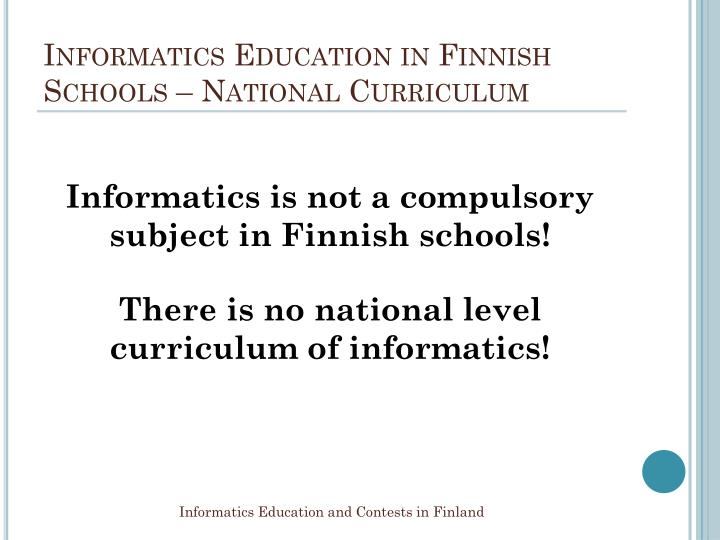 Informatics education in finnish schools national curriculum