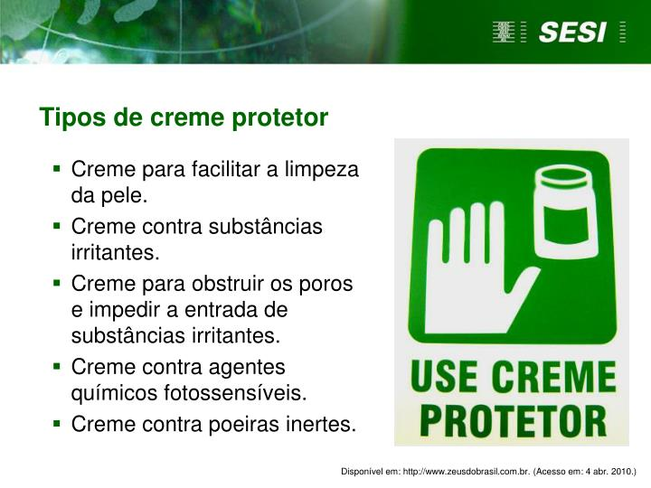 Tipos de creme protetor