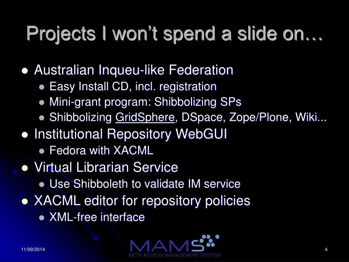 Projects I won't spend a slide on…