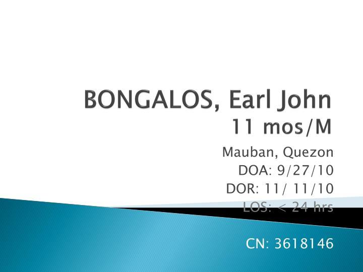 BONGALOS, Earl John
