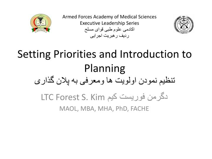 Setting priorities and introduction to planning