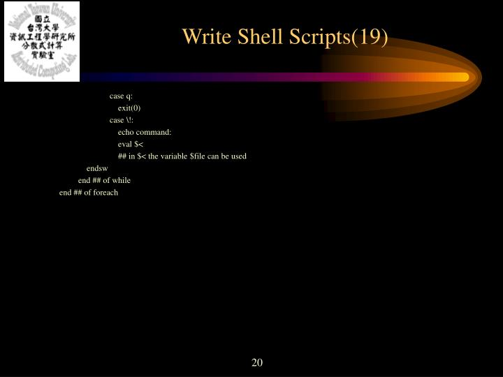 Write Shell Scripts(19)