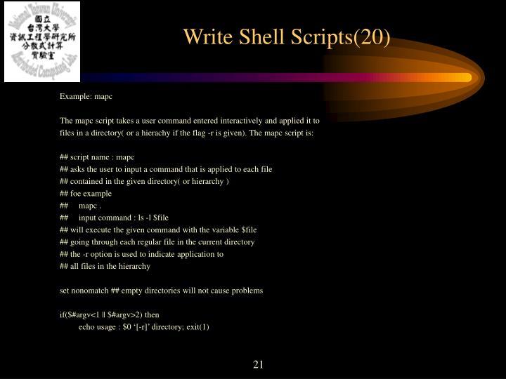Write Shell Scripts(20)