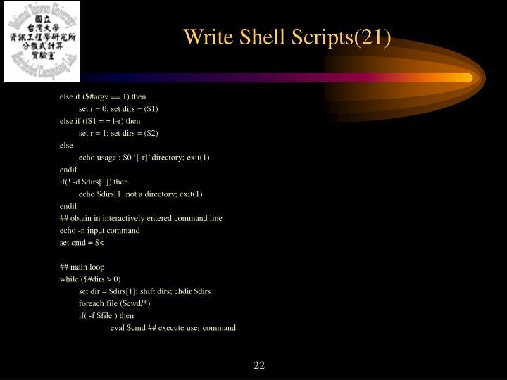 Write Shell Scripts(21)