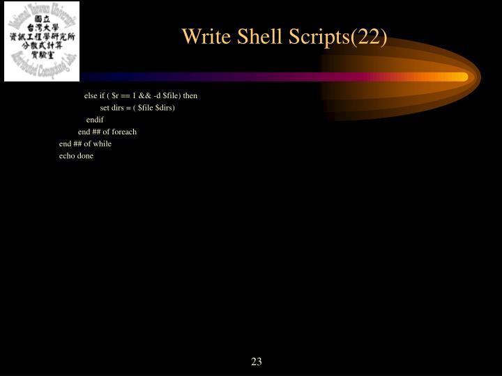 Write Shell Scripts(22)