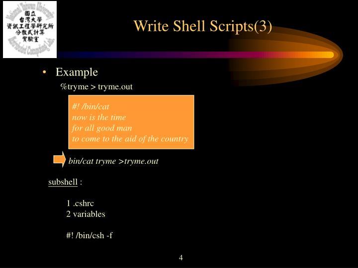 Write Shell Scripts(3)