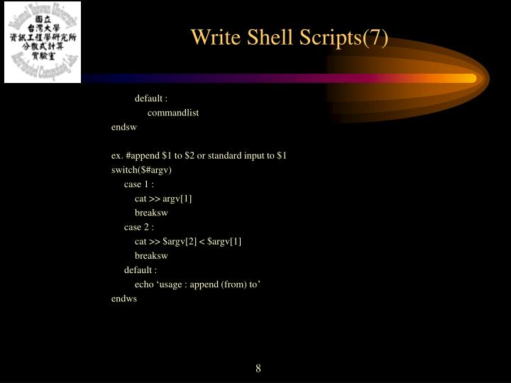 Write Shell Scripts(7)