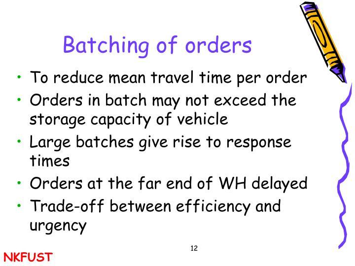 Batching of orders