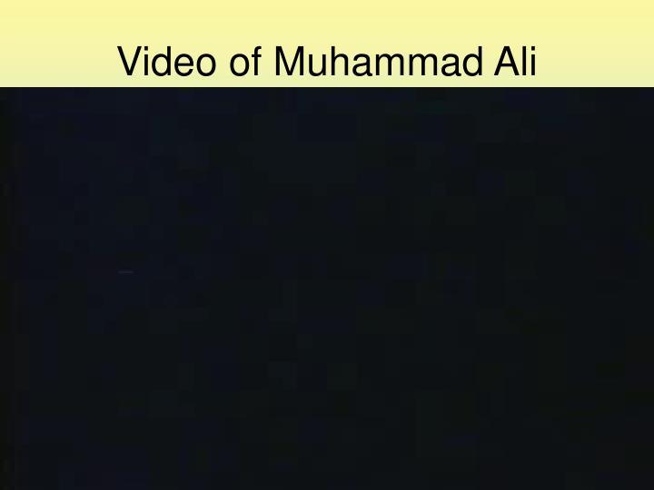 Video of Muhammad Ali