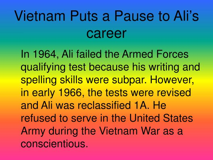 Vietnam Puts a Pause to Ali's career