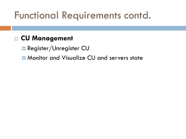 Functional requirements contd