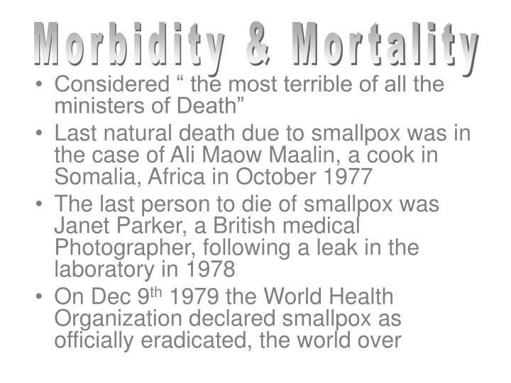 Morbidity & Mortality