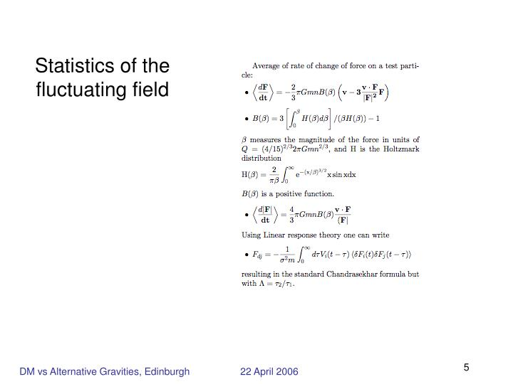 Statistics of the fluctuating field