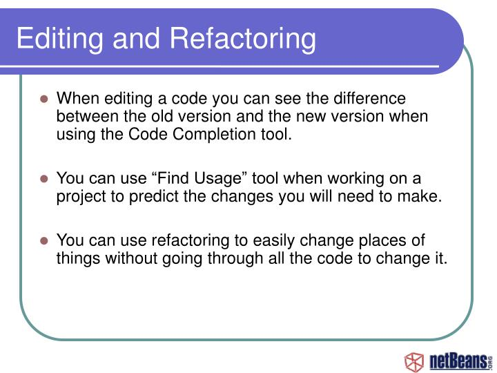Editing and Refactoring