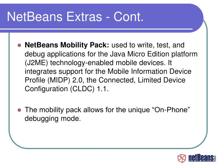 NetBeans Extras - Cont.