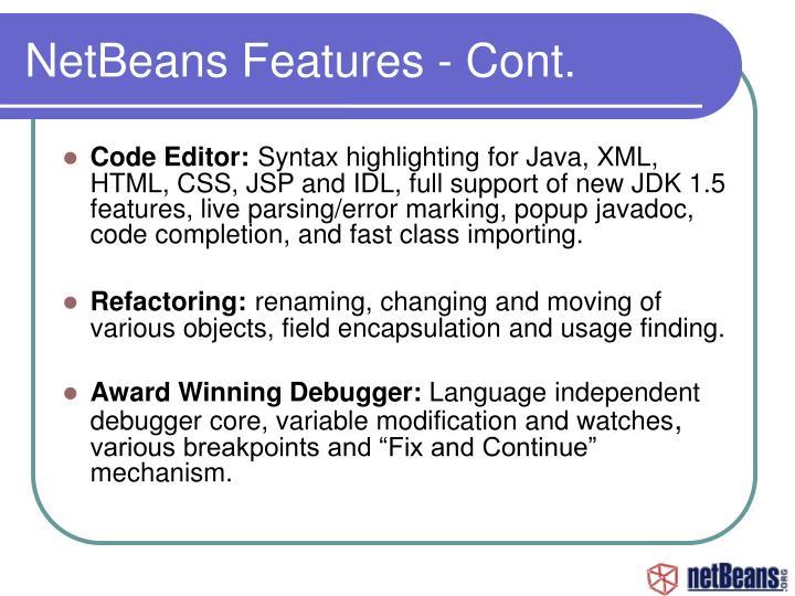 NetBeans Features - Cont.