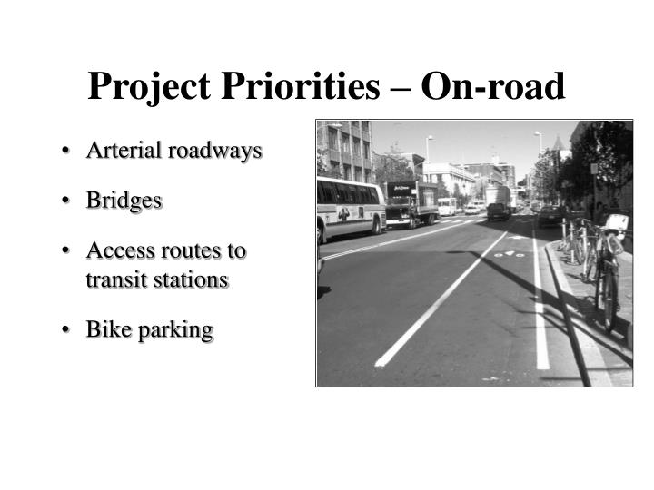 Project Priorities – On-road