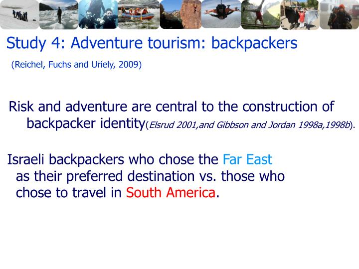 Study 4: Adventure tourism: backpackers