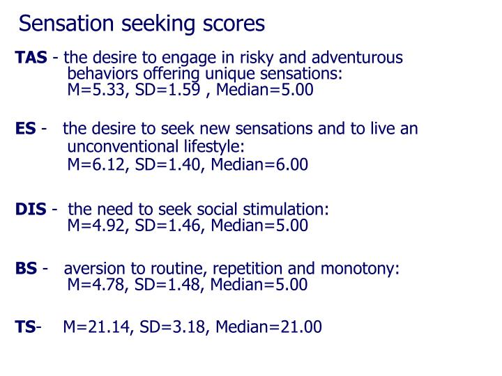 Sensation seeking scores