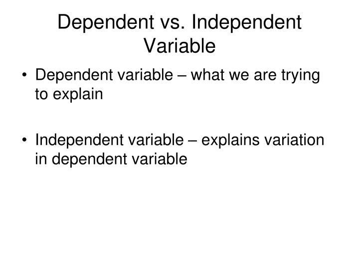 Dependent vs. Independent Variable