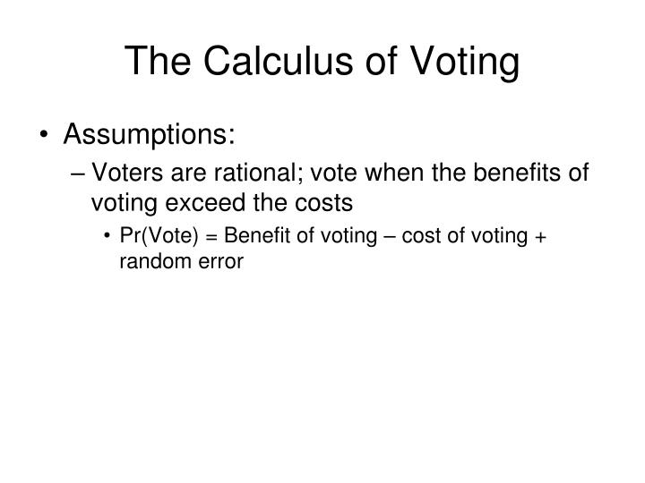 The Calculus of Voting