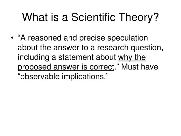 What is a Scientific Theory?