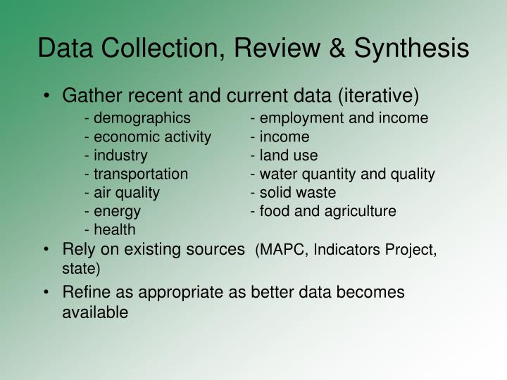 Data Collection, Review & Synthesis