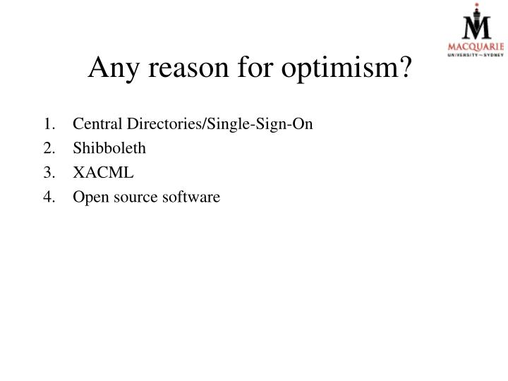 Any reason for optimism?