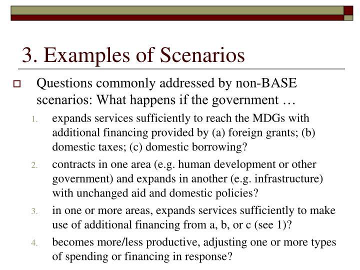 3. Examples of Scenarios