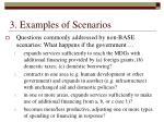 3 examples of scenarios