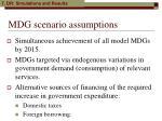 mdg scenario assumptions