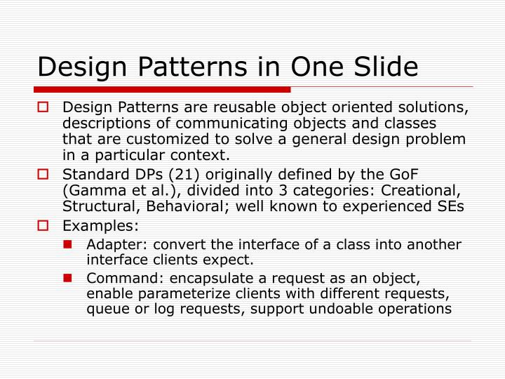 Design Patterns in One Slide