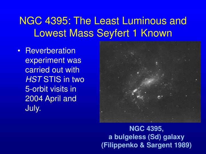 NGC 4395: The Least Luminous and Lowest Mass Seyfert 1 Known