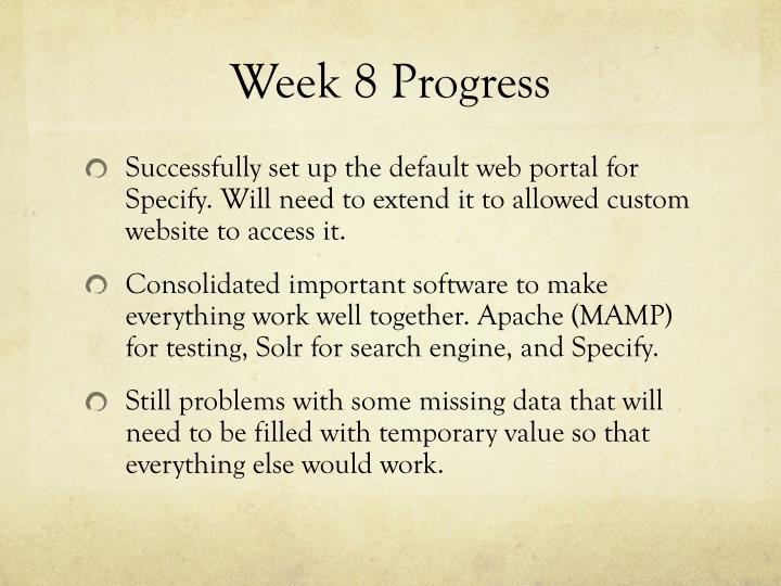 Week 8 Progress