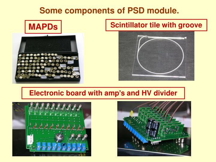 Some components of PSD module.