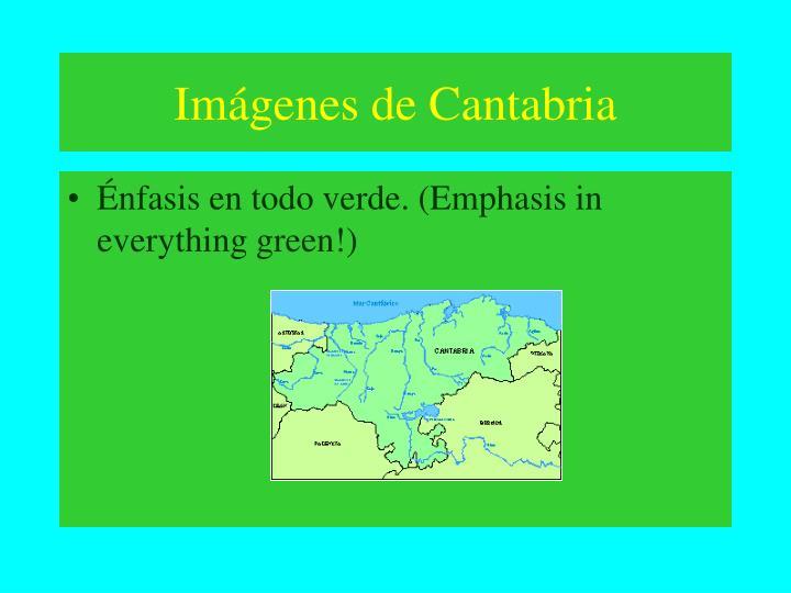 Imágenes de Cantabria