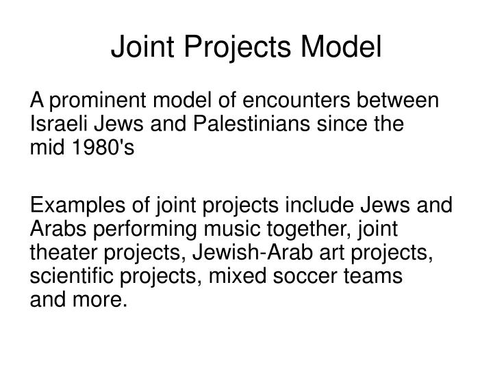 Joint Projects Model