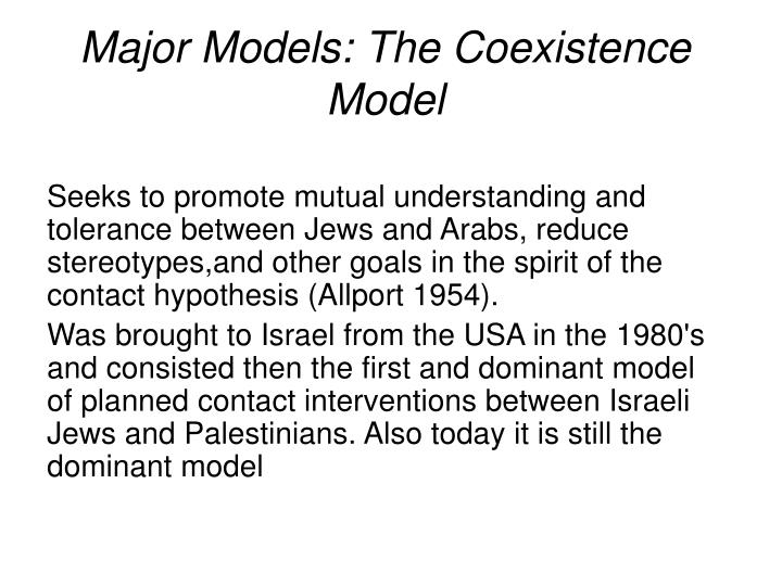 Major Models: The Coexistence Model