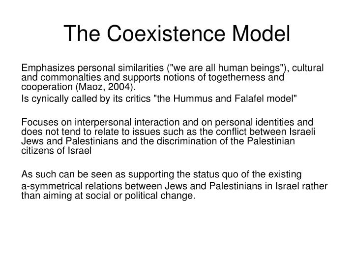 The Coexistence Model