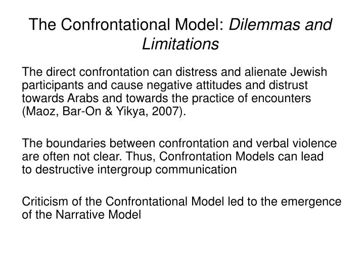 The Confrontational Model: