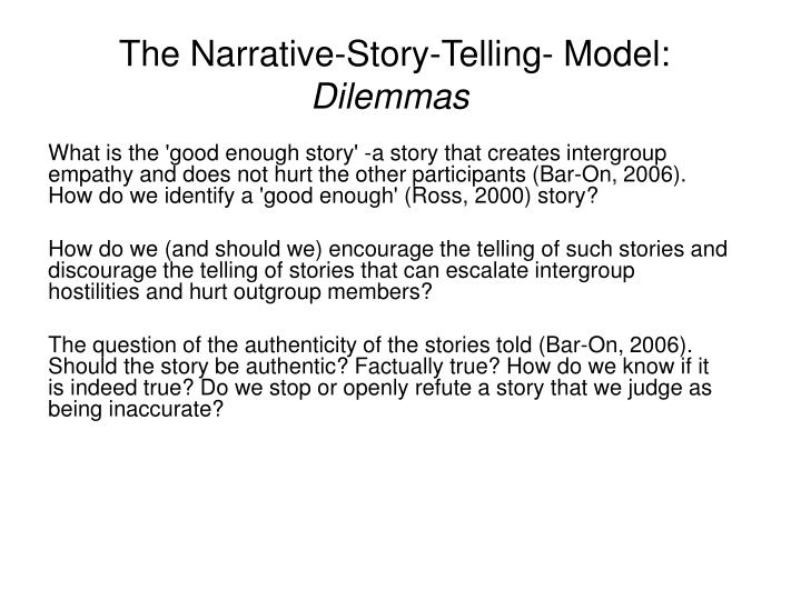 The Narrative-Story-Telling- Model: